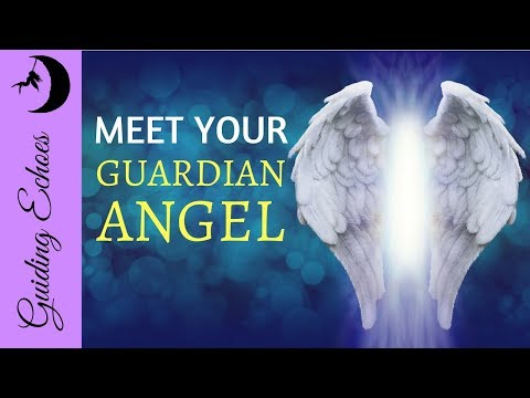 Meet Your Guardian Angel - Guided Meditation