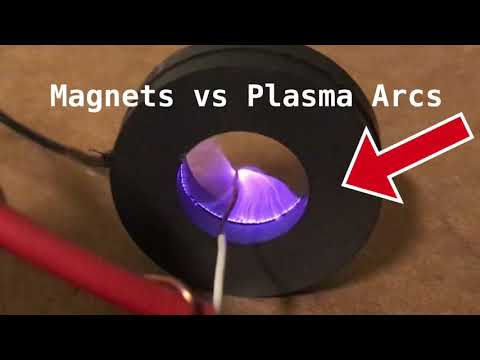 Magnets vs Plasma Arc