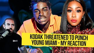 Kodak Threatened to Punch pregnant Young Miami - My Reaction