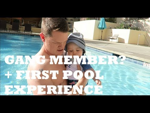 GOT MISTAKEN AS A GANG MEMBER + BABY'S FIRST POOL EXPERIENCE