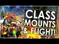 Unlocking Flight In Patch 7.2 | Awesome New Class Mount Content