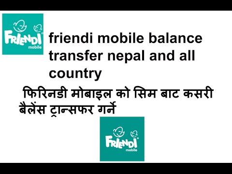 friendi mobile balance transfer nepal फिरिनडी मोबाइल को सिम बाट कसरी बैलेंस ट्रान्सफर गर्ने