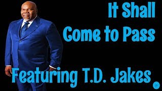 🔵 TD Jakes 2019 - It's Time to Fight Back in 2019! - Bishop T  D