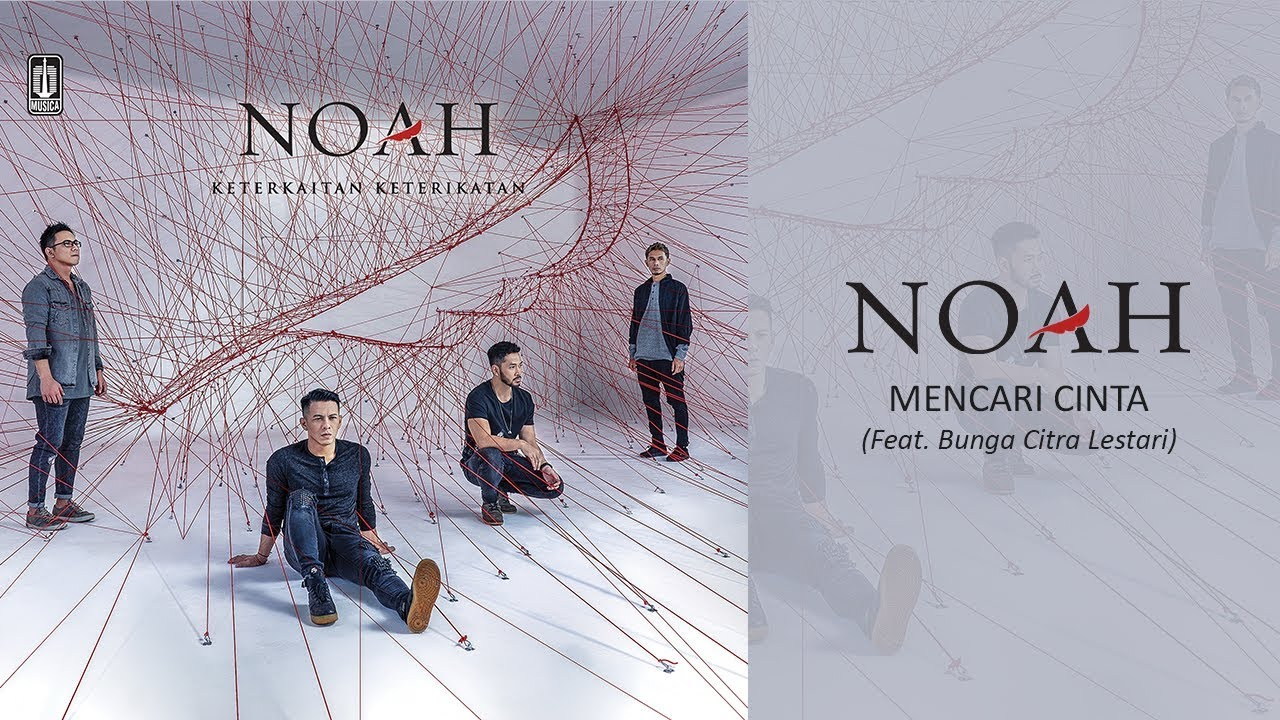 Download Noah & Bunga Citra Lestari - Mencari Cinta MP3 Gratis