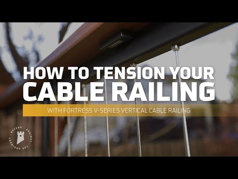 Fortress Railing Products Cable Railing Tension Training