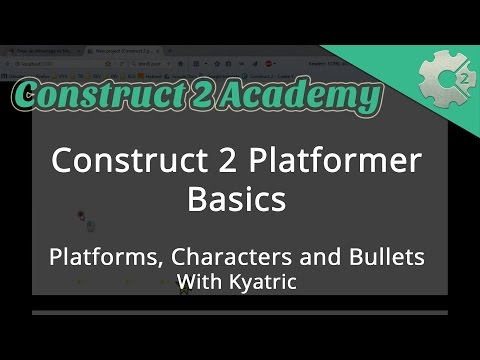 Construct 2 Platformer Basics: Platforms, Characters and Bullets - with Kyatric
