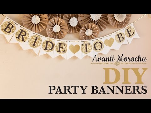 DIY Party Banner - Decorations / Decoracion para fiestas
