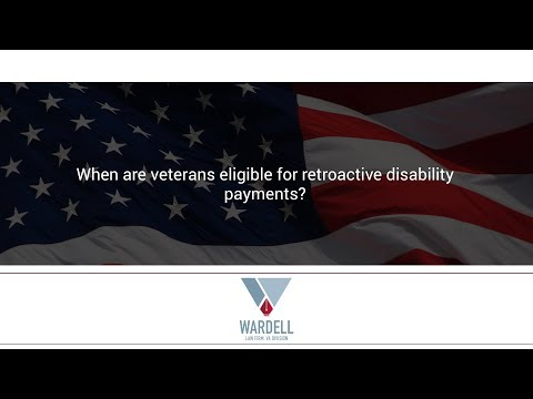 When are veterans eligible for retroactive disability payments?