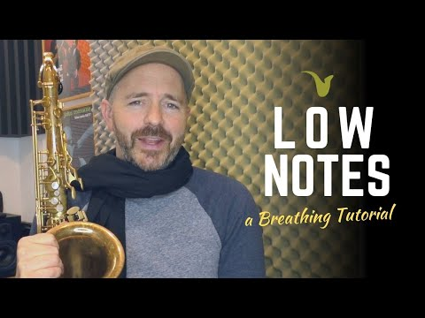 How to Play Low Notes on Saxophone (A Breathing Tutorial)