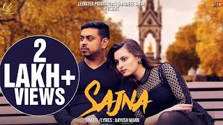 Sajna (Full Video) - Aayush Maan | Latest Hindi Songs 2018 | Leinster Productions
