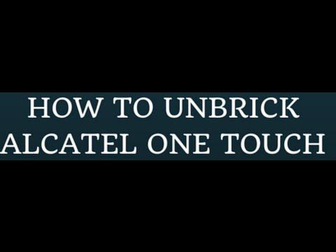 How to Unbrick Alcatel One Touch Fierce XL Lollipop 5.1