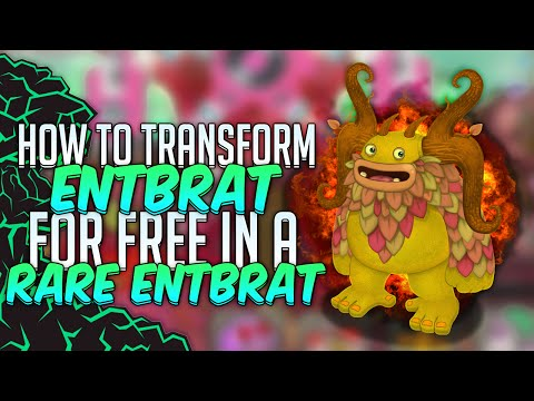 My Singing Monsters : HOW TO TRANSFORM FOR FREE A ENTBRAT IN A RARE ENTBRAT ! (Easter Egg)