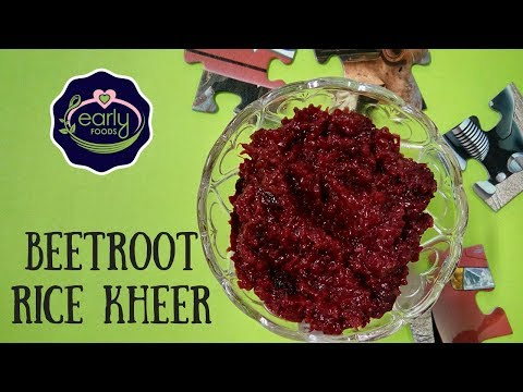 Beetroot Rice Kheer with Dates & Raisins | Healthy Dessert for Baby & Kids | Early Foods