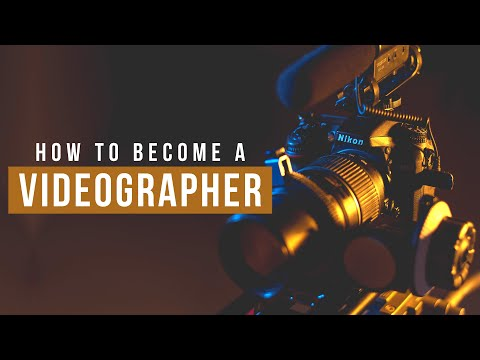 How to become a Videographer — Things to Know and What you Need