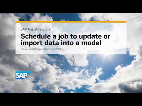 Schedule a job to update or import data into a model: SAP Analytics Cloud (2017.20.2)