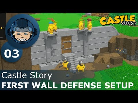 FIRST WALL DEFENSE SETUP - Castle Story: Ep. #3 - Gameplay & Walkthrough