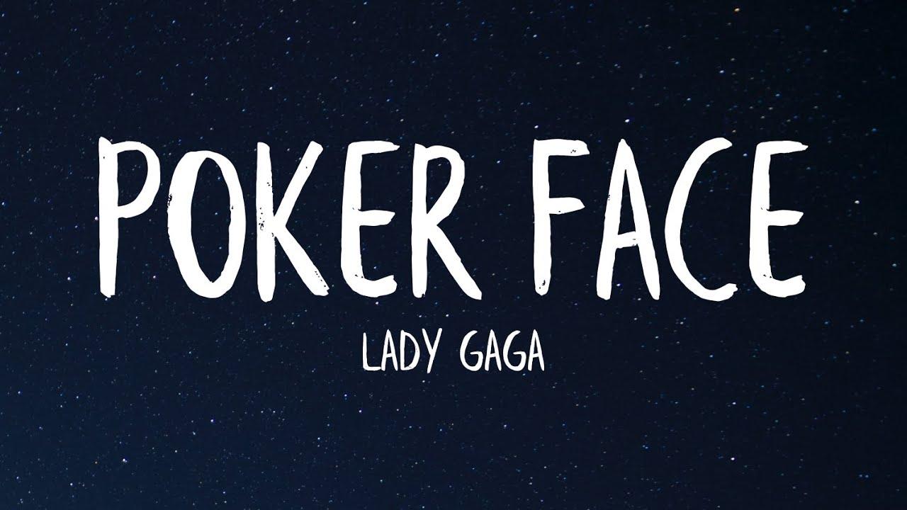 Lady Gaga - Poker Face (Lyrics)