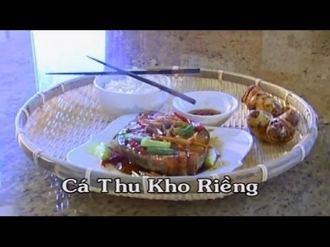 Cá Thu Kho Riềng - Xuân Hồng