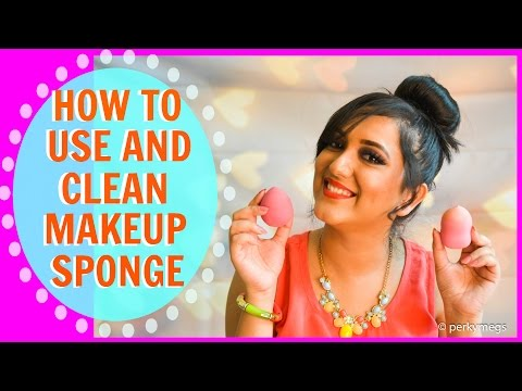 How to use and clean Makeup Sponge | Affordable options | Perkymegs