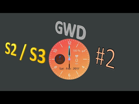 GWD Tutorial #2 | Creating a watchface for the Gear S2/S3