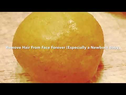 Remove Hair From Face Forever (Especially a Newborn Baby)
