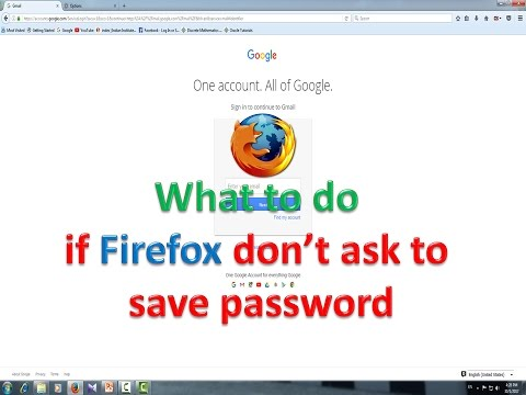 What to do if Firefox don't ask to  save password