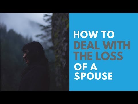 How to Deal With the Loss of a Spouse