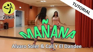 Tutorial Manana by Alvora Solar & Cali Y El Dandee   Manana Zumba Choreografie Dance Passion