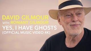 David Gilmour with Romany Gilmour - Yes, I Have Ghosts (Official Music Video 4K)