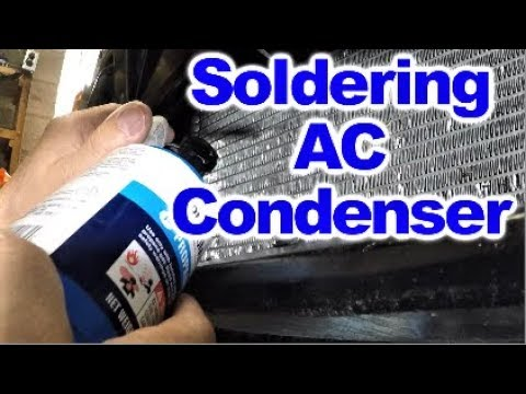 Soldering AC Condenser to repair small Pinhole Leak by Howstuffinmycarworks
