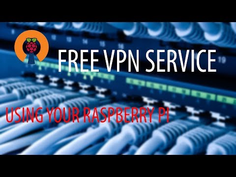 Easily make a VPN with a Raspberry Pi