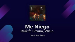 Reik - Me Niego ft. Ozuna, Wisin Lyrics English & Spanish - Translation