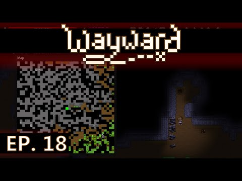 ★ Wayward gameplay - Ep 18 - Gather buried treasure - early access / Steam (let's play) beta 2.0