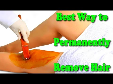 best way to permanently remove hair