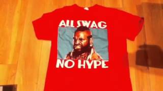 The All Swag, No Hype Shirt Featuring Mr. T