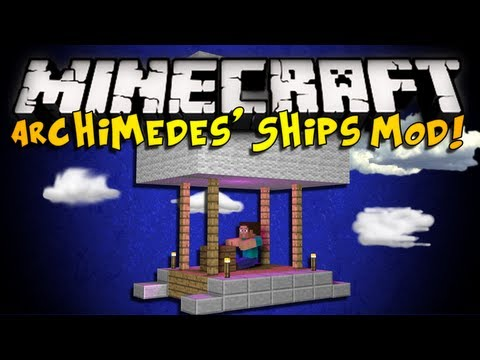 Minecraft: Archimedes' Ships Mod - AIRSHIPS, BUILD YOUR OWN BOATS, & MORE! (HD)