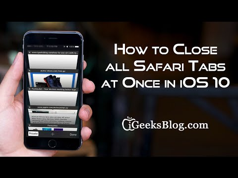 How to Close All Tabs at Once in iOS 10 Safari
