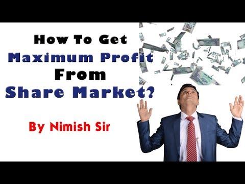 How to get maximum profit from stock market, ज्यादा प्रॉफिट कैसे कमाए ?