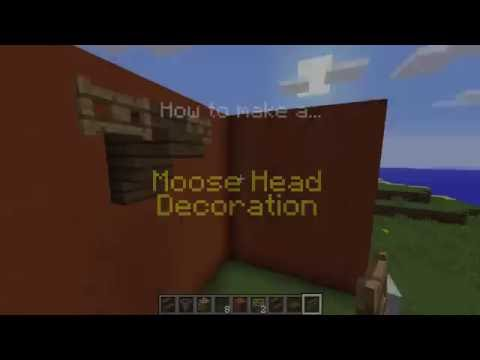 ✓ Minecraft: How to Make a Moose Head Decoration
