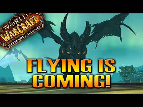 BLIZZARD: FLYING IS COMING TO DRAENOR! WoW NEWS by QELRIC