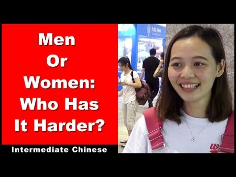 Men or Women: Who Has It Harder? / Street Interview - Intermediate Chinese Conversation with Pinyin