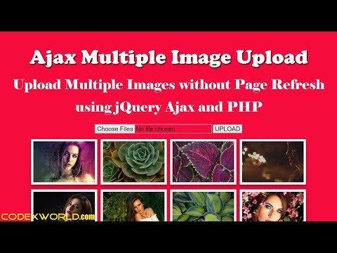 Upload Multiple Images using jQuery, Ajax and PHP