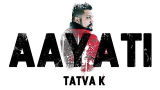 TaTvA K - Aayati | Official Full Audio | Free Download