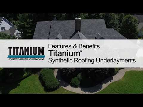 Roofing Product Guide: Titanium® Synthetic Roofing Underlayments