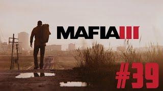 Mafia Iii - #39 - Voler La Carte Des Armes Et Saboter Les Ventes [hd]