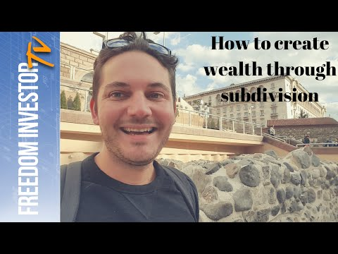 3 ways to create wealth through subdivision