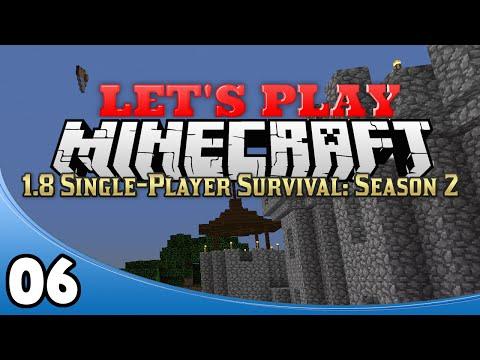 Minecraft 1.8 Single-Player Survival Season 2 - Ep. 6: Tower Roof