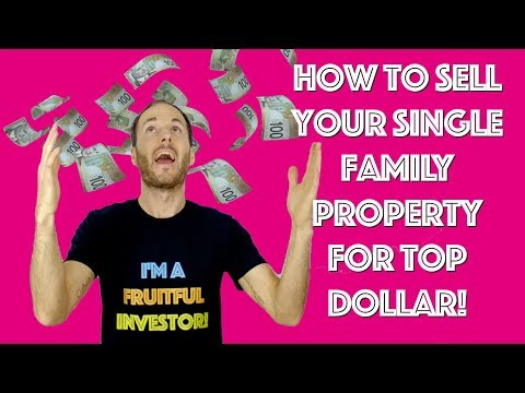 How To Sell Your Single Family Rental Property For TOP Dollar (Insider Realtor Tips)