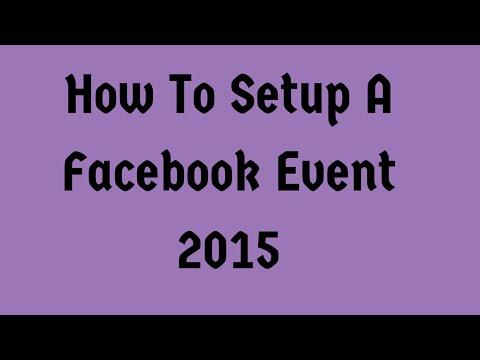 How To Setup A Facebook Event 2015