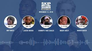 UNDISPUTED Audio Podcast (11.12.18) with Skip Bayless, Shannon Sharpe & Jenny Taft | UNDISPUTED